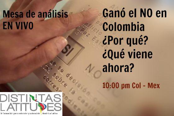 Colombia dijo NO: Mesa de debate en vivo