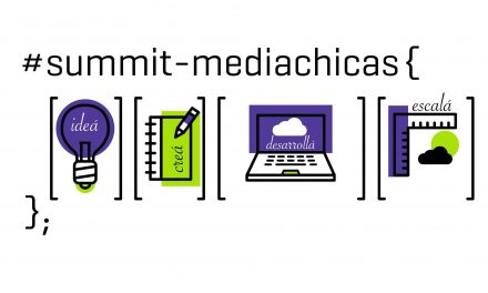 Media Chicas Summit: mujeres emprendedoras en la era digital
